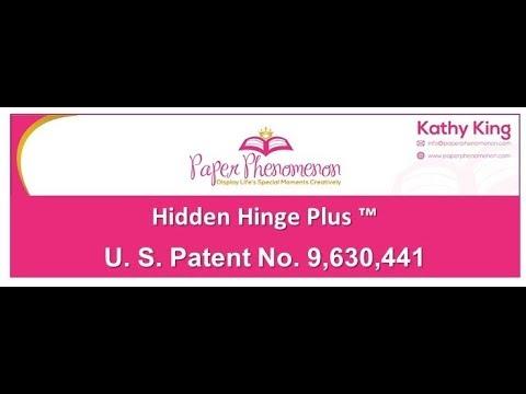 How To:  Hidden Hinge Plus ™  U. S. Patent No. 9,630,441