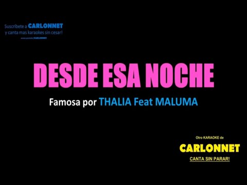Desde esa noche - Thalia feat Maluma (Karaoke)