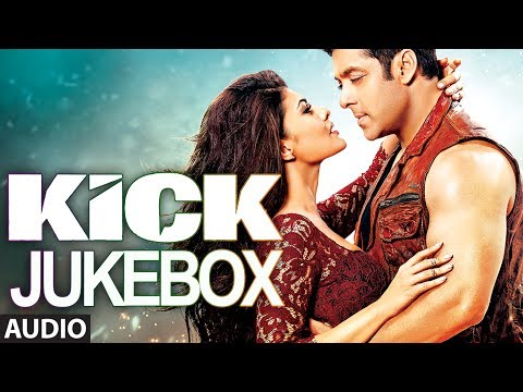 Kick Full Audio Sgs Jukebox  1  Salman Khan  Jacqueline Fernandez
