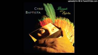 Cyro Baptista - Anthropofagia