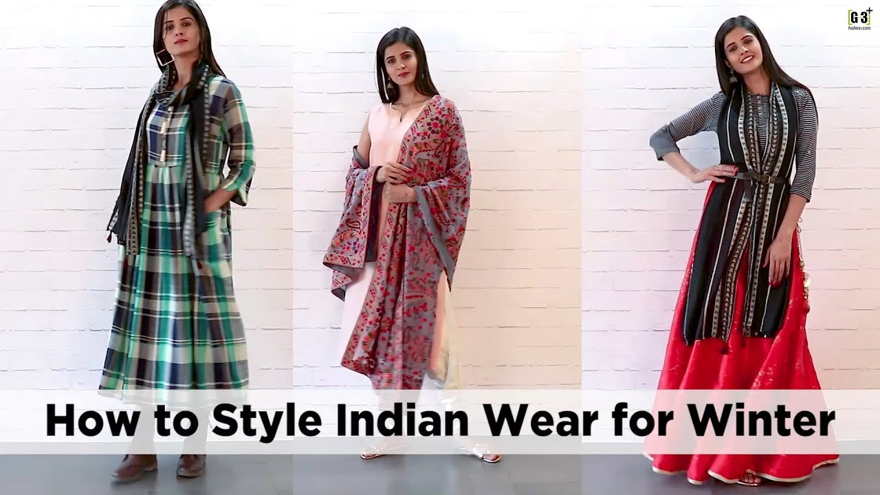 How to Style Indian Wear for Winter in HINDI - Indian Ethnic