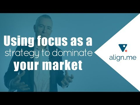 Using Focus as a Strategy to Dominate your Market