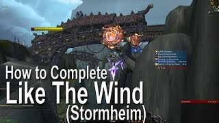 WoW Legion World Quests - Like The Wind (Stormheim)