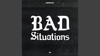 Bad Situations