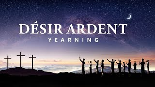 « Désir ardent » Film chrétien Bande-annonce officielle | Avez-vous rencontré le retour de Jésus