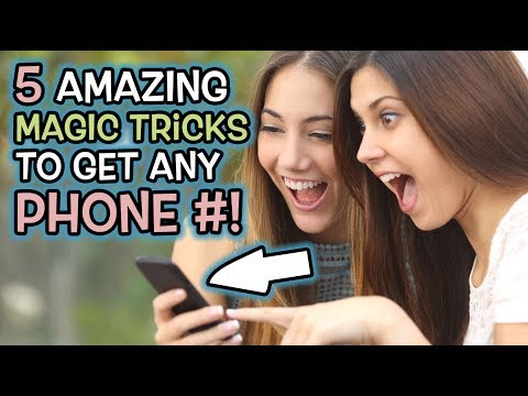 5 AMAZING Magic Tricks to Get ANY Girls Phone Number!