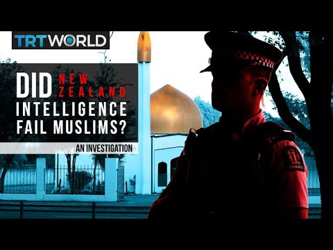 Christchurch terror attack: Did New Zealand's intelligence fail to protect Muslims?