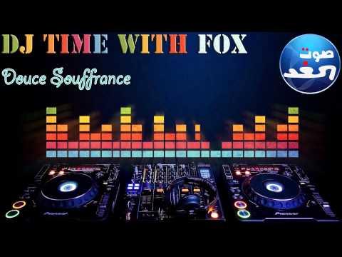DJ TIME WITH DJ FOX - Douce Souffrance