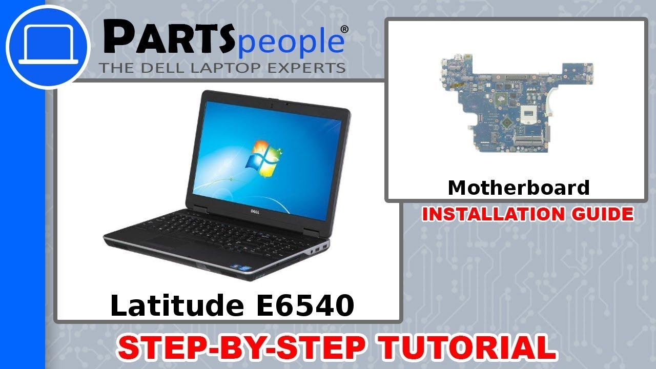 Dell Latitude E6540 (P29F001) Motherboard How-To Video Tutorials