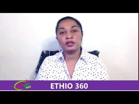 Ethio 360 Media On Current Affairs Friday August 02,2019