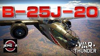 War Thunder Realistic: B-25J-20 Mitchell [Rugged Versatility!]