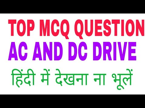 Top Mcq Question Ac And Dc Drive For Bsphcl Npcil Dmrc Etc Iti