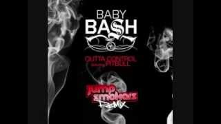 Baby Bash feat. Pitbull - Outta Control (Jump Smokers Remix)