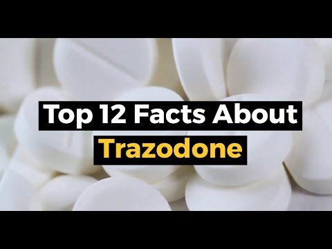 Top 12 Facts about Trazodone - Anaheim Lighthouse