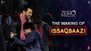 Zero | The Making of Issaqbaazi | Shah Rukh Khan | Salman Khan | Katrina Kaif | Aanand L Rai