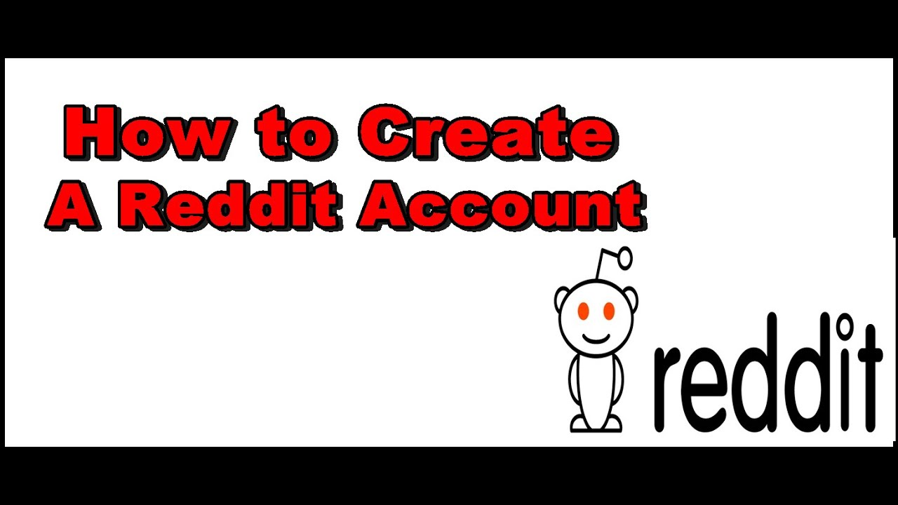 How to Create A Reddit Account