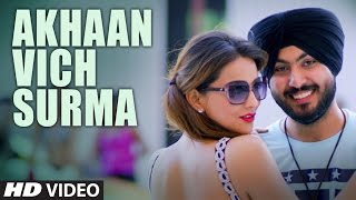 Akhaan Vich Surma | Raja Ranyal | Sumit Grover | Latest Punjabi Songs 2017