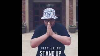 Just Juice - STAND UP (Prod. By 6ix) [Lyric Video]