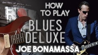 How to Play: Blues Deluxe - Joe Bonamassa