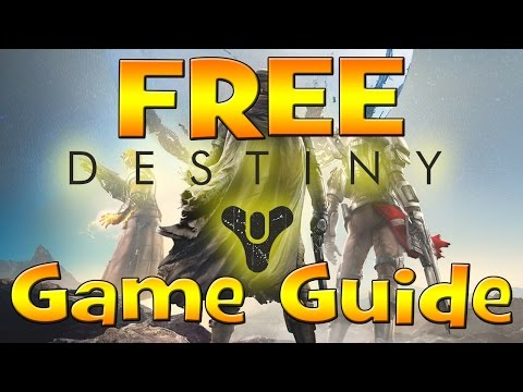 FREE Destiny Game Guide - Absolutely Free For Everyone!! Free Strategy Guide / EGuide.