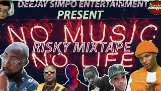 Download Mp3 Risky Afrobeat Mixtape 2019 Ft Deejay Simpo=x Davido Wizkid Zlatan =naira Maley=