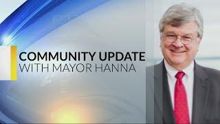 Mayor Hanna Community Update 12-11-18