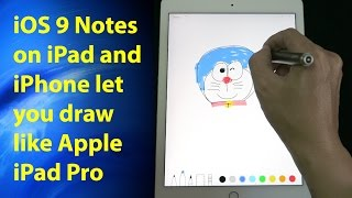 iOS 9 Notes on iPad & iPhone let you draw and sketch like Apple iPad Pro