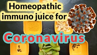 Covid-19 || homeopathic immuno juice || homemade || Prevention is better than cure