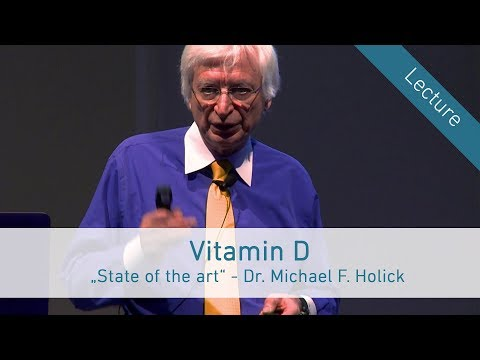 Vitamin D – State of the art - Dr. Michael F. Holick in Vienna (English)