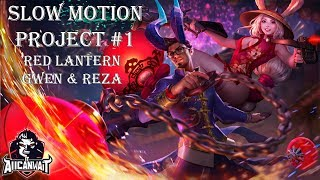 Vainglory Slow Motion Project #1: Red Lantern Gwen & Reza