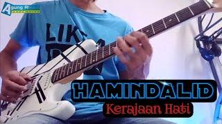 Hamindalid - Kerajaan hati (guitar cover)