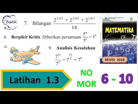 Latihan 1.3 Nomor 6 7 8 9 10 Kelas 9 SMP/MTs Pembagian Bilangan Pangkat Mtk BSE Revisi 2018 Hal 30