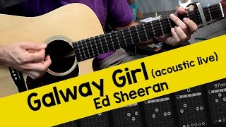 Ed Sheeran - Galway Girl (Acoustic Live Version) - Guitar Lesson
