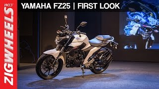 Yamaha FZ25 | First Look | Zigwheels