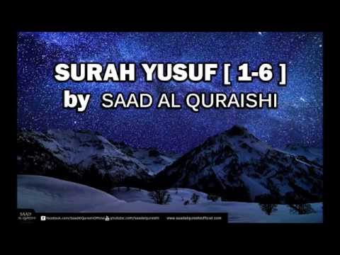 Most Beautiful Quran Recitation By Saad Al Qureshi - Amazing Recitation Surah Yusuf