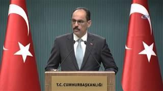 """Cumhurbaşkanlığı Sözcüsü Kalın: """"Siz Gitmek Gittiniz de 'Gelmeyin' mi Dediler"""""""