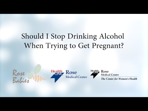 Should I Stop Drinking Alcohol When Trying to Get Pregnant?