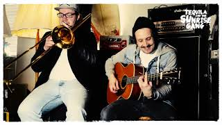 Tequila & the Sunrise Gang / CALIFORNIA (Acoustic-Version)