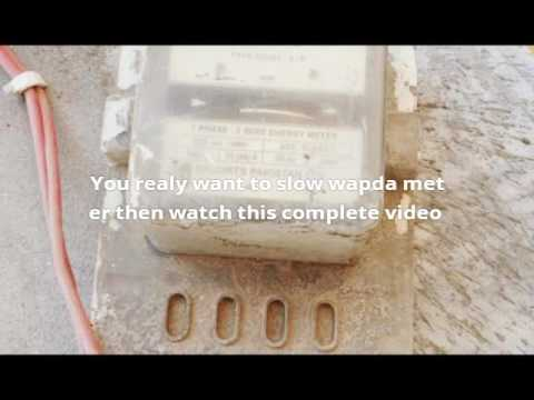 How To Slow Electric Meter Your Wapda Lesco Old Meter Fake Youtube