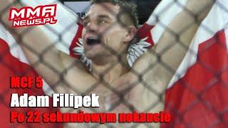 Adam Filipek znokautował i złamał nos Santosowi w 22 sekundy | MCF 5