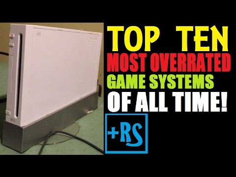 Top 10 Most Overrated Game Systems Of All Time