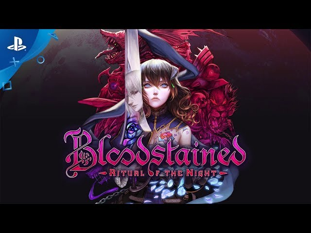 Bloodstained: Ritual of the Night | Launch Trailer | PS4