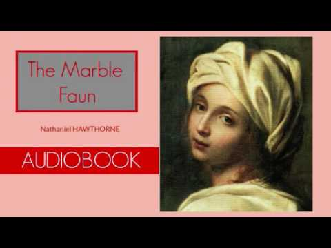 The Marble Faun By Nathaniel Hawthorne - Audiobook ( Part 1/2 )