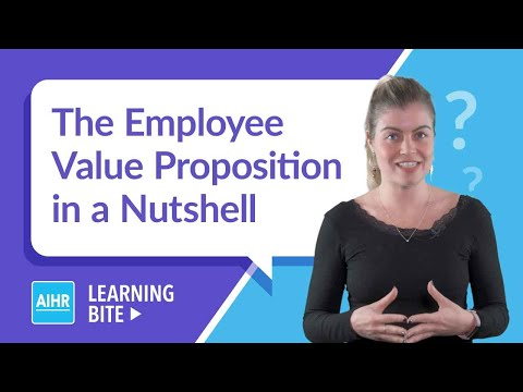 The Employee Value Proposition In A Nutshell | AIHR Learning Bite