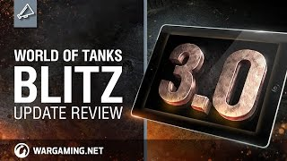 WoT Blitz. Update review 3.0