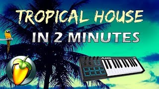 MAKING TROPICAL HOUSE IN 2 MINUTES! (EASY FL STUDIO TUTORIAL)