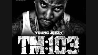 Young Jeezy - SupaFreak ft. 2 Chainz