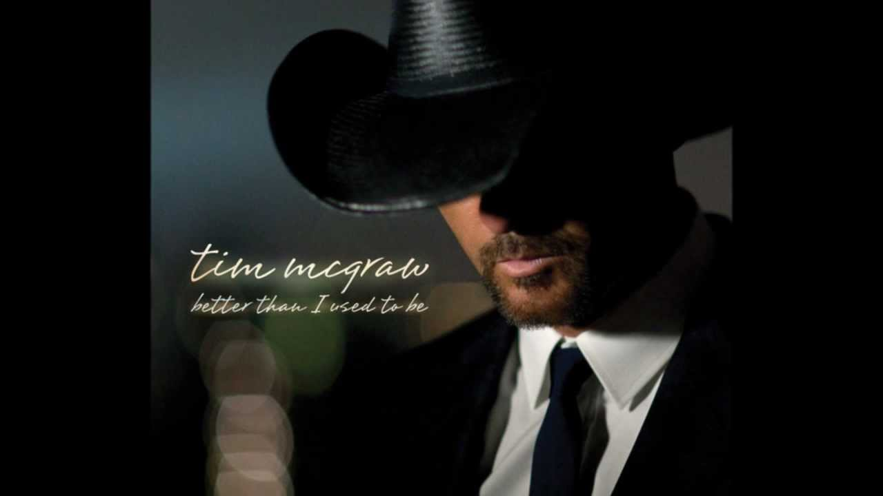 TIM MCGRAW: Better Than I Used To Be Guitar chords