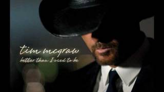 Better Than I Used To Be By Tim McGraw (w/ Lyrics)