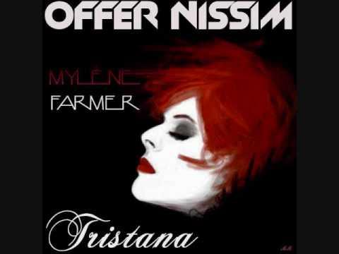 Mylène Farmer - Tristana (Offer Nissim Remix)